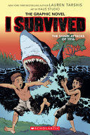 I SURVIVED THE SHARK ATTACKS OF 1916 (GRAPHIC NOVEL)