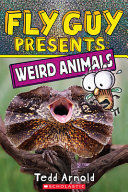 FLY GUY PRESENTS: WEIRD ANIMALS