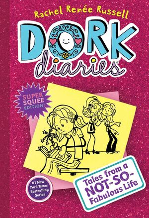 DORK DIARIES 1: TALES FROM A NOT SO FABULOUS LIFE