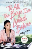 TO ALL THE BOYS I´VE LOVED BEFORE